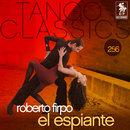 Tango Classics 256: El Espiante/Roberto Firpo