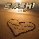 Summer's Gone [The Only Love We Had] (feat. Tony T.) (Remixes)/SASH!