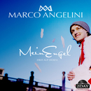 Mein Engel [hier auf Erden]/Marco Angelini