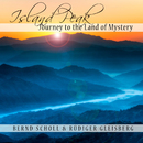 Island Peak - Journey to the Land of Mystery/Bernd Scholl & Rüdiger Gleisberg