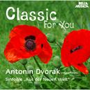 Classic for You: Dvorak: Sinfonie No. 9/Slovak Philharmonic Orchestra