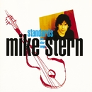 Standards (And Other Songs)/Mike Stern