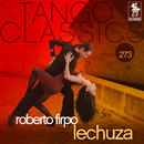Tango Classics 273: Lechuza/Roberto Firpo