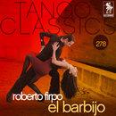 Tango Classics 278: El Barbijo/Roberto Firpo