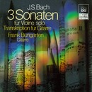 Bach: Sonatas and Partitas, BWV 1001-1006 [Arranged for Guitar]/Frank Bungarten