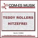 Hitzefrei/Teddy Rollers