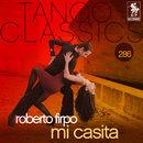 Tango Classics 286: Mi Casita/Roberto Firpo