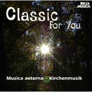 Classic for You: Musica aeterna, Kirchenmusik/Musica aeterna