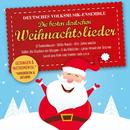 Die besten Deutschen Weihnachtslieder, gesungen und instrumental/Deutsches Volksmusikensemble