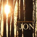 In Your Own Silent Way/Jon