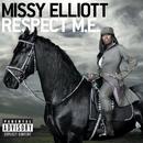 Respect M.E. (Premium Edition)/Missy Elliott