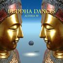 Buddha Dances/Althea W