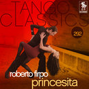Tango Classics 292: Princesita/Roberto Firpo