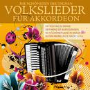 Die schönsten deutschen Volkslieder für Akkordeon/Volkslieder