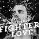 Fighter for Love/Dave Kull