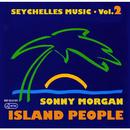 Seychelles Music - Island People, Vol. 2/Sonny Morgan