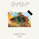 Noise & Girls, Pt. 2 (Remixes)/Smash TV