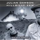 Hillbilly Zen/Julian Dawson with Gene Parsons
