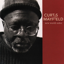 New World Order/Curtis Mayfield