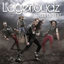Hold On Tight/Lagerloudz