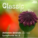 Classic for You: Dvorák: Symphonie No. 8/Slowakische Philharmonie