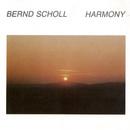 Harmony/Bernd Scholl
