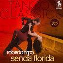Tango Classics 272: Senda Florida/Roberto Firpo