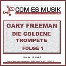 Die Goldene Trompete, Folge 1/Gary Freeman