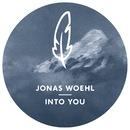 Into You/Jonas Woehl