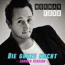 Die ganze Nacht (Sommer Version)/Norman Foxx