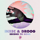 Second to None/Inxec