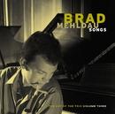 Songs: The Art Of The Trio, Volume Three/Brad Mehldau