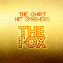 The Fox/The Chart Hit Smashers