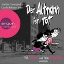 Frl. Krise und Frau Freitag ermitteln: Der Altmann ist tot (Gekürzte Fassung)/Frl. Krise, Frau Freitag