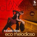 Tango Classics 295: Eco Melodioso/Roberto Firpo