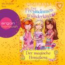 Drei Freundinnen im Wunderland, Folge 7: Der magische Honigberg (Ungekürzte Fassung)/Rosie Banks