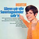 Wenn wir alle Sonntagskinder wär'n (Remastered)/Heintje Simons