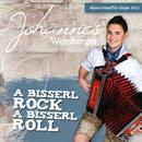 A bisserl Rock a bisserl Roll/Johannes Weinberger