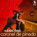 Tango Classics 259: Coronel de Pinedo/Roberto Firpo