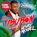 El Tiburón [The Shark] (Remixes)/Henry Mendez