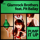 Pump It Up [feat. Pit Bailay]/Glamrock Brothers