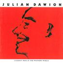 Luckiest Man in the Western World/Julian Dawson
