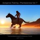 Autogenes Training - Phantasiereise - Tiefenentspannung & erholsamer Schlaf, Vol. 7/Bmp-Music