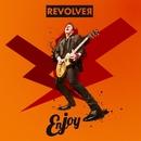 Enjoy/Revolver