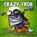 More Crazy Hits/Crazy Frog
