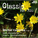 Classic for You: Corrette: Sechs Konzerte für Orgel u. Kammerorchester/Slovak Philharmonic Chamber Orchestra
