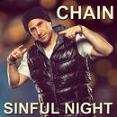 Sinful Night (Radio Edit)/Chain