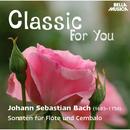 Classic for You: Bach: Sonaten für Flöte und Cembalo/Milos Jurkovic, Zuzana Ruzickova, Juraj Alexander
