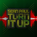 Turn It Up/Sean Paul