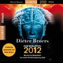 [R]Evolution 2012 - Warum die Menschheit vor einem Evolutionssprung steht/Dieter Broers